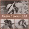 Clarissa K Explains It All