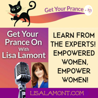 Get Your Prance On with Lisa Lamont podcast