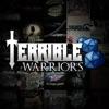 Terrible Warriors artwork
