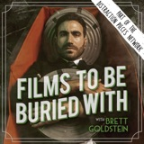 Image of Films To Be Buried With with Brett Goldstein podcast