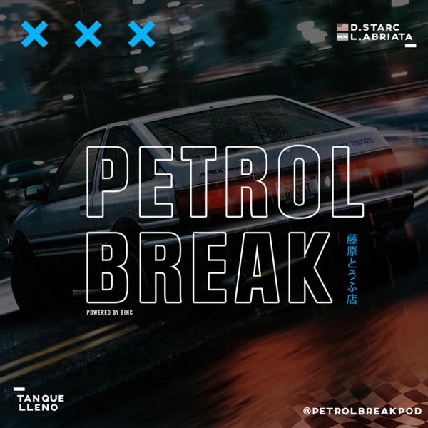PETROL BREAK