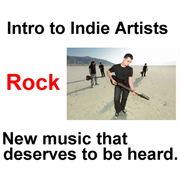Intro to Indie Artists - Rock 11, 3 song