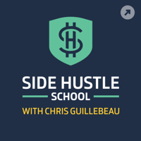 Podcast cover art for Side Hustle School