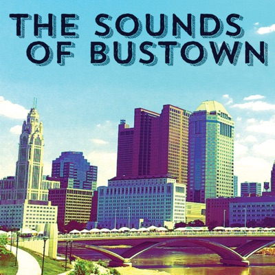 The Sounds of Bustown