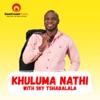 Khuluma Nathi