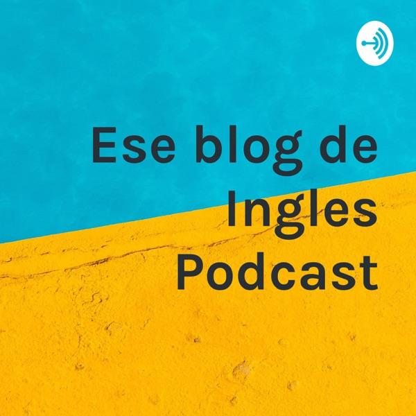 Ese blog de Ingles Podcast