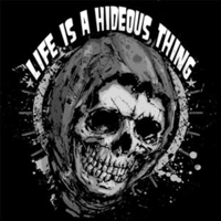 Life is a Hideous Thing podcast