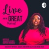 Live and Be Great artwork