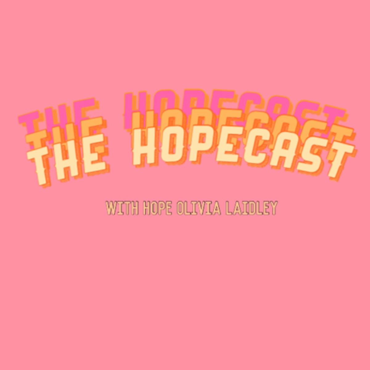 The Hopecast