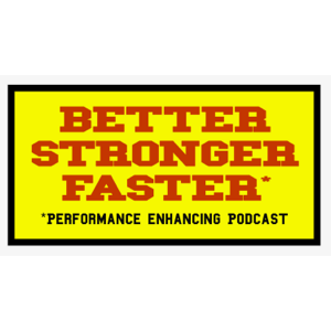 Better, Stronger, Faster: A Performance Enhancing Podcast