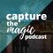 Capture The Magic - Disney World Podcast | Disney World Travel Podcast | Disney World News & Rumors Podcast