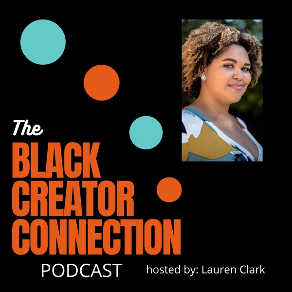 The Black Creator Connection podcast show image
