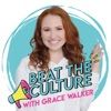 Beat the Culture with Grace Walker