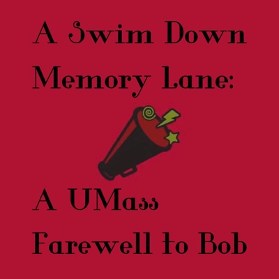 A Swim Down Memory Lane: A UMass Farewell to Bob:Minutewomen Swimmers