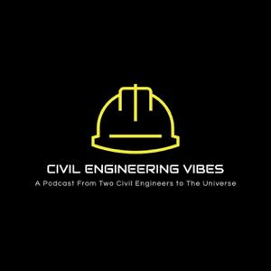Civil Engineering Vibes podcast