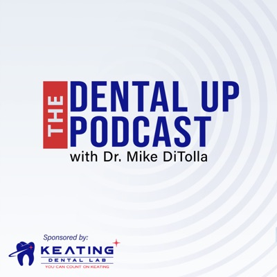 The Dental Up Podcast