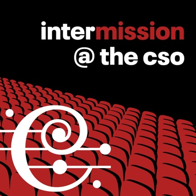 interMISSION @ the CSO:Chicago Symphony Orchestra Association