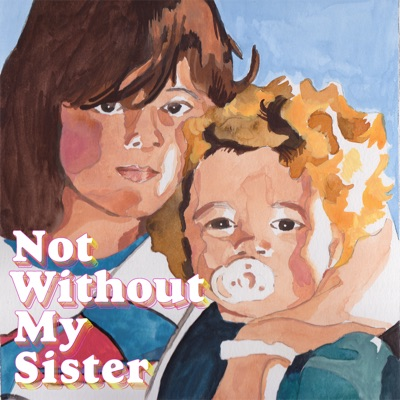 Not Without My Sister:Beatrice Mac Cabe and Rosemary Mac Cabe