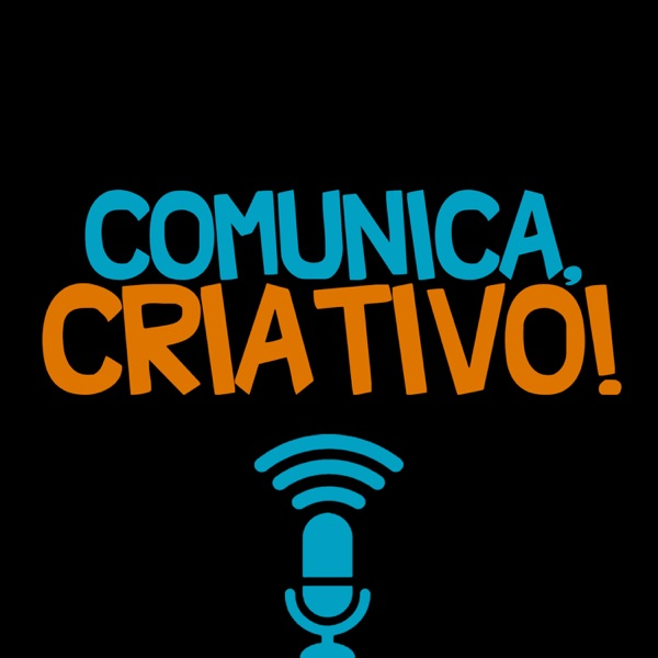 Comunica, Criativo