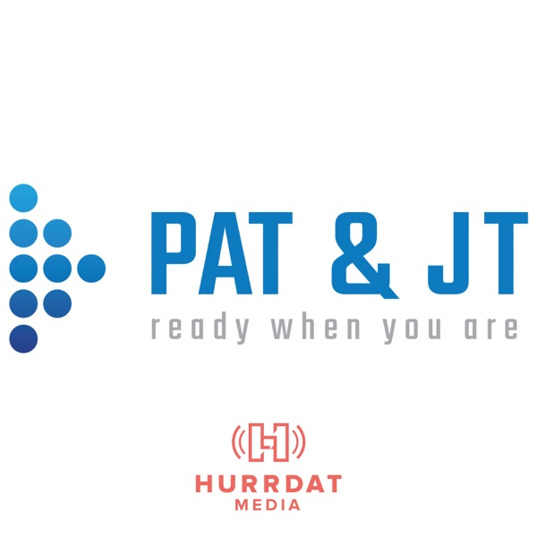 Pat and JT Podcast banner backdrop