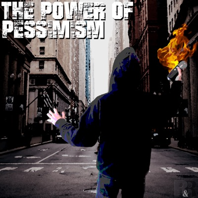 The Power of Pessimism