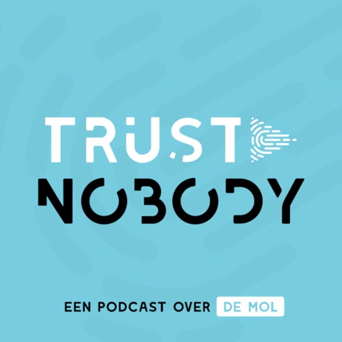 Trust Nobody België - Een podcast over De Mol