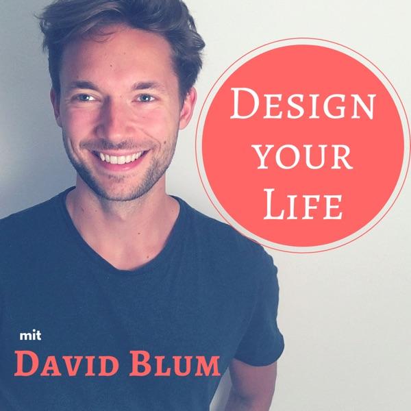 Design Your Life mit David Blum