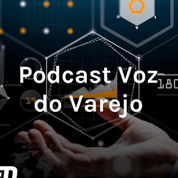 Podcast Voz do Varejo