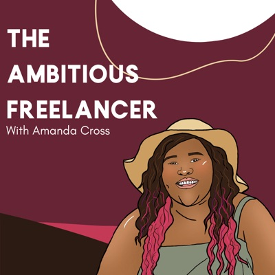 The Ambitious Freelancer