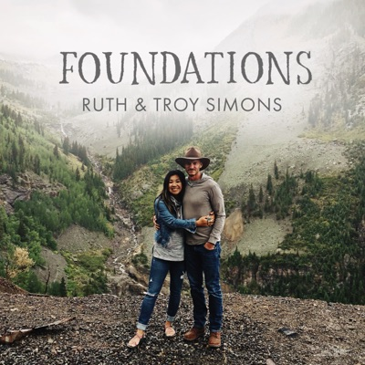 Foundations:Ruth & Troy Simons