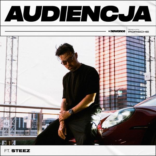 Audiencja ft. Steez