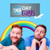 90 Day Gays: A 90 Day Fiancé Podcast with Matt Marr & Jake Anthony - Sissy That Talk Podcast Network
