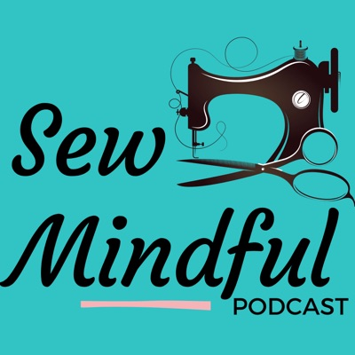 Sew Mindful Podcast:Jacqui Blakemore