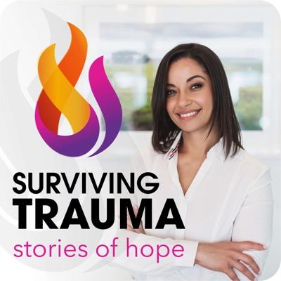 Surviving Trauma: Stories of Hope