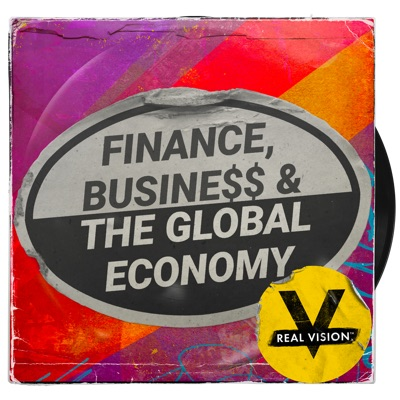 Real Vision: Finance, Business & The Global Economy:Real Vision