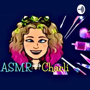 ASMR with Charli