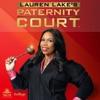 Lauren Lake's Paternity Court