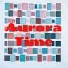 Aurora Time artwork