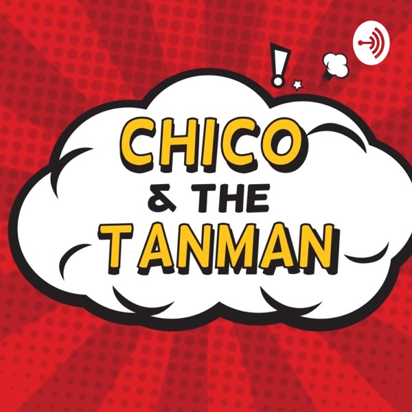 Chico and the Tanman