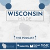 Wisconsin Made. The Podcast.  artwork