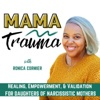 Mama Trauma- Christian Trauma Recovery For Daughters of Narcissistic Mothers Recovering From Narcissistic Abuse artwork