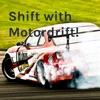 Shift with Motordrift! artwork
