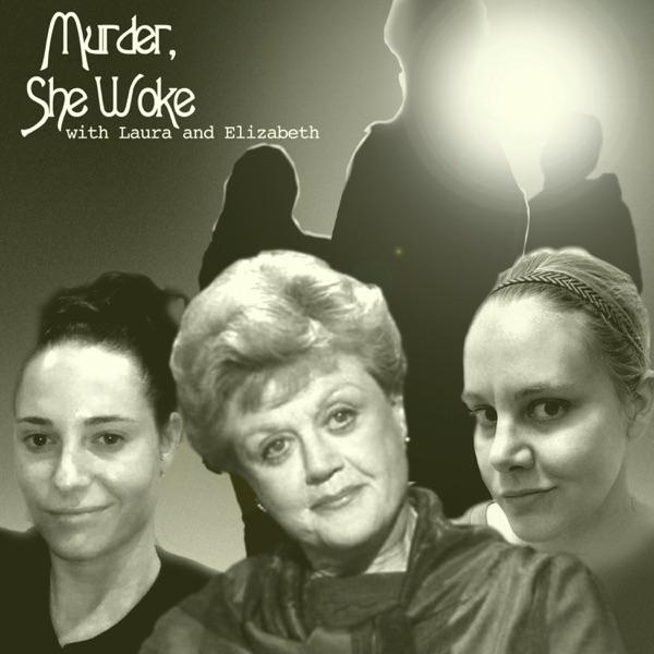 Murder She Woke: a Murder She Wrote Podcast Artwork