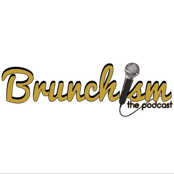 Brunchism