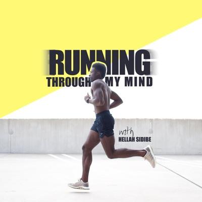 Running Through My Mind:Hellahgood