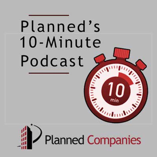 Planned's 10 Minute Podcast