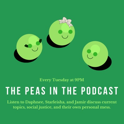The Peas in the Podcast