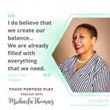 Balance and bold boundaries, with Naketa Ren Thigpen
