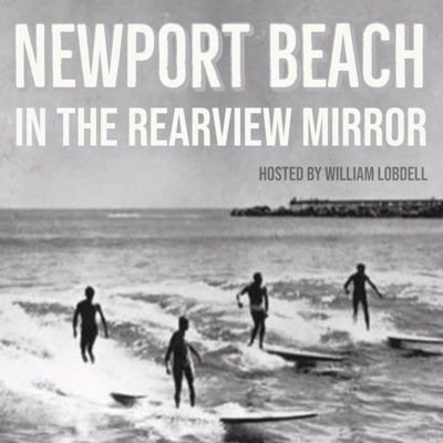 Newport Beach in the Rearview Mirror