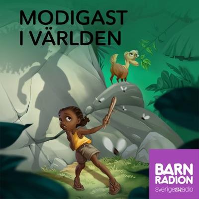 Modigast i världen i Barnradion:Sveriges Radio